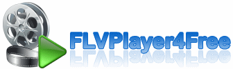 FLVPlayer4Free Free FLV, MP4, MKV Player